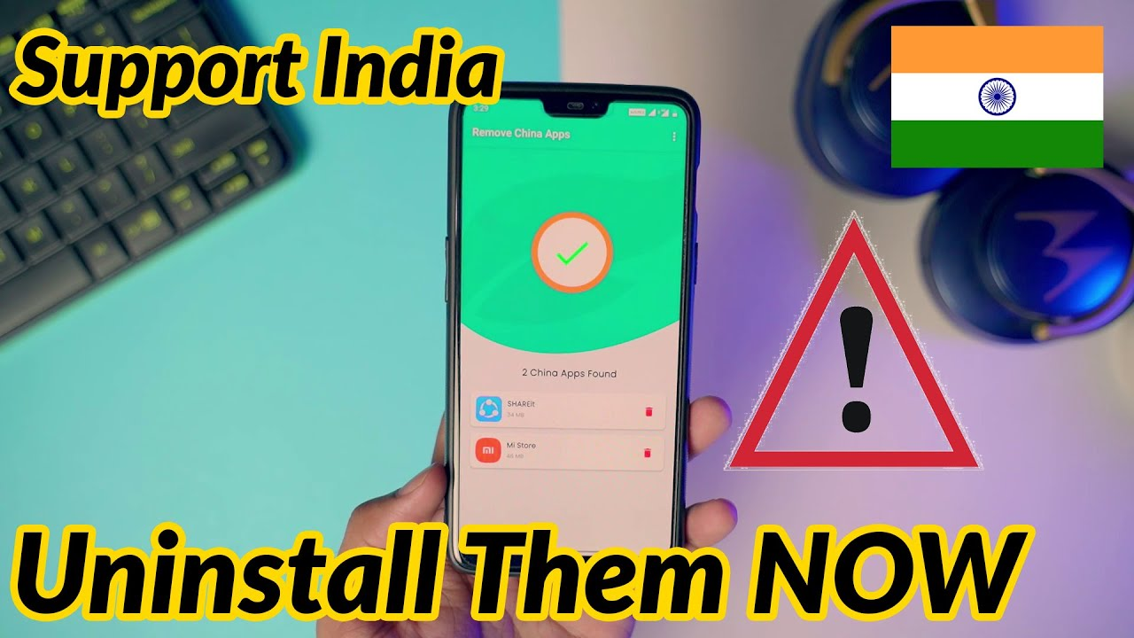 Remove Chinese app, Uninstall chinese apps, chinese products, tiiktok