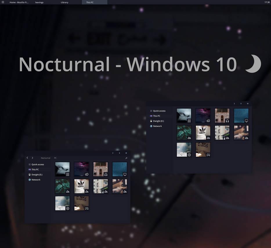Nocturnal Windows 10 Dark Theme